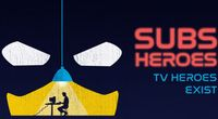 Subs Heroes: la storia di italiansubs, la più grande community di fansubbing al mondo. (Streaming Completo)  by serietv channel